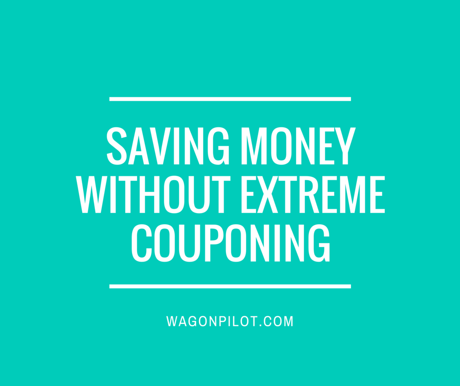 Saving Money without Extreme Couponing