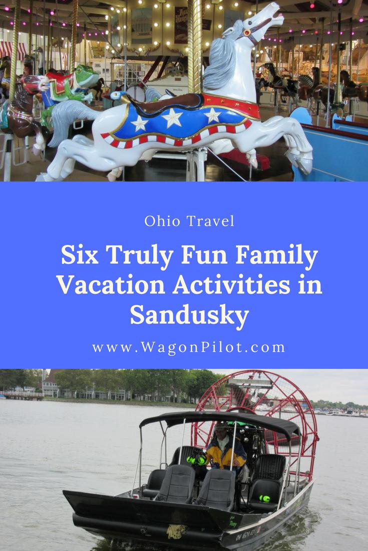 Six Truly Fun Family Vacation Activities In Sandusky Ohio