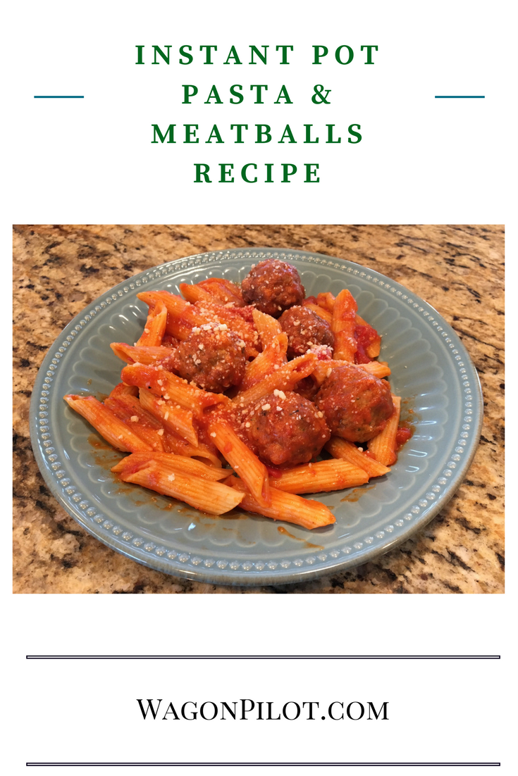 Instant pot pasta and meatballs recipe