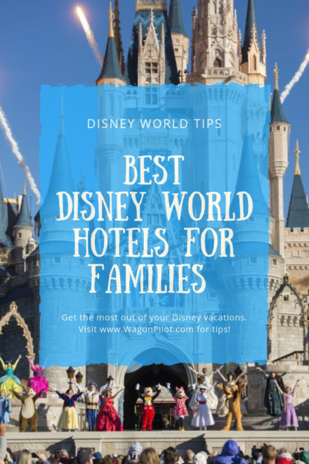 Best Disney World Hotels for Families
