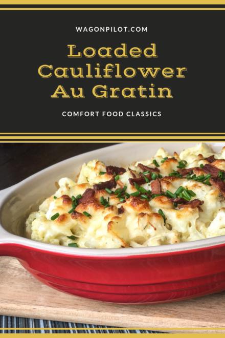 Loaded Cauliflower Au Gratin