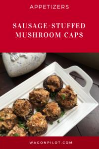 Sausage-Stuffed Mushroom Caps