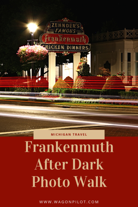 Frankenmuth Night Photo Walk © Wagon Pilot Adventures