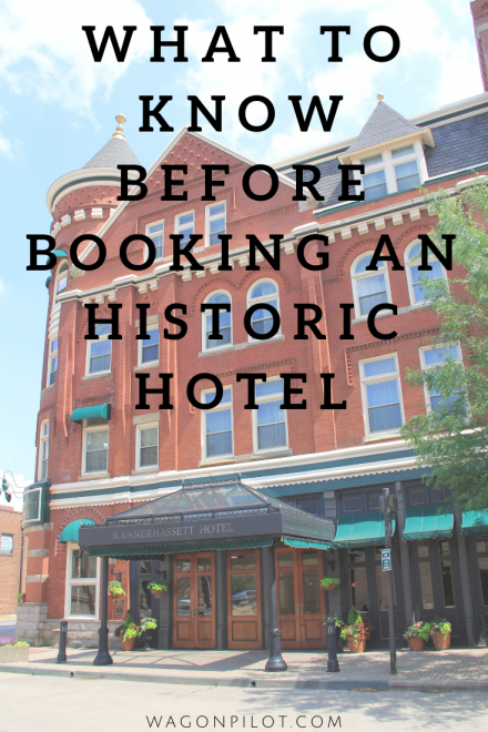 What to Know Before Booking an Historic Hotel © Wagon Pilot Adventures