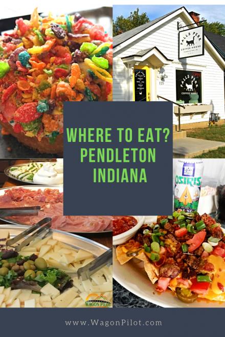Where to eat in Pendleton Indiana © Wagon pilot Adventures