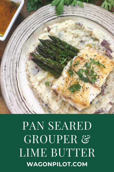 Pan Seared Grouper with Lime Butter Sauce