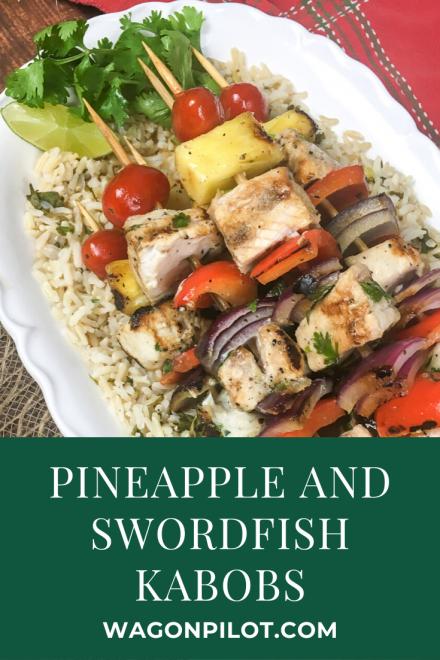 Swordfish and Pineapple Kabobs