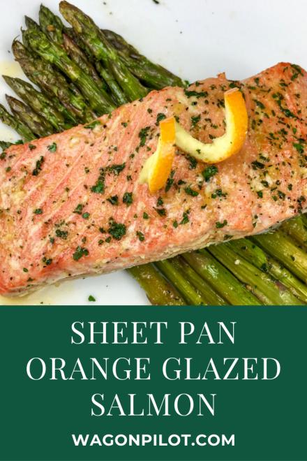 Sheet Pan Orange Glazed Salmon with Asparagus