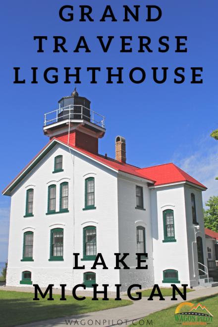 Grand Traverse Lighthouse on Lake Michigan © Wagon Pilot Adventures