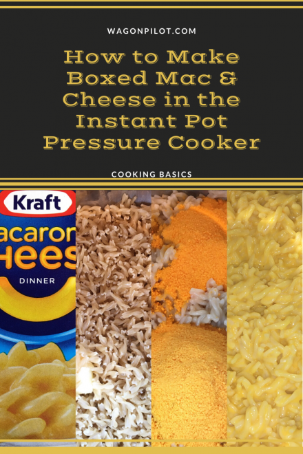 How to Make Boxed Mac & Cheese in the Instant Pot Pressure Cooker